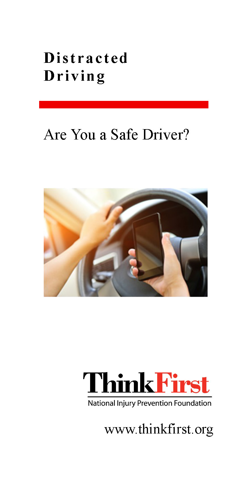 ThinkFirst Distracted Driving Brochure (100 Pack) | ThinkFirst